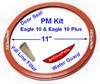Eagle 10 & 10 PLUS PREVENTATIVE MAINTENANCE KIT